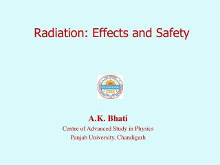 Radiation: Effects and Safety