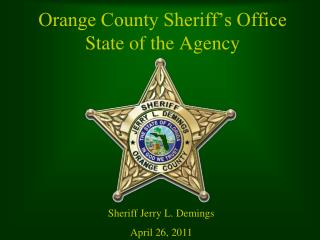 Orange County Sheriff's Office State of the Agency