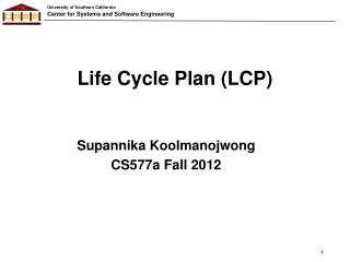 Life Cycle Plan (LCP)