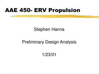 AAE 450- ERV Propulsion