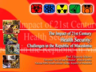 Health Security Challenges in The Republic of Macedonia