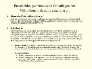 Entscheidungstheoretische Grundlagen der Mikroökonomik (Feess, Kapitel 2, 21-23)