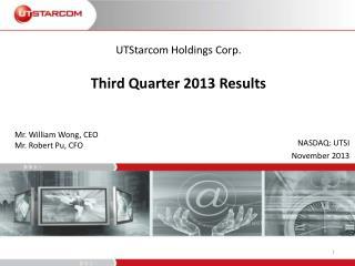 UTStarcom Holdings Corp. Third  Quarter 2013 Results