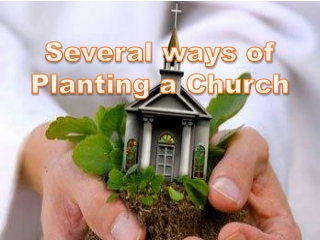 GIVING BIRTH  DAUGHTER CHURCH PLANTING