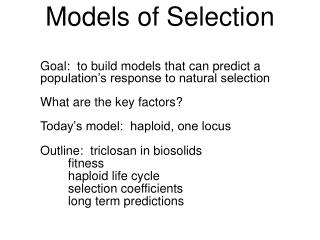 Models of Selection