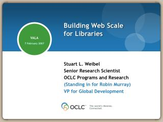 Building Web Scale  for Libraries