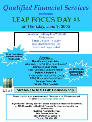 Qualified Financial Services presents LEAP FOCUS DAY #3 on Thursday, June 9, 2005
