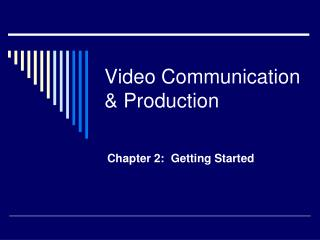 Video Communication & Production