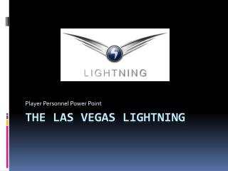 The Las Vegas Lightning
