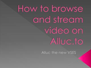 Tutorial to the new Alluc site