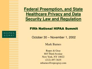 Federal Preemption, and State Healthcare Privacy and Data Security Law and Regulation