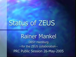 Status of ZEUS