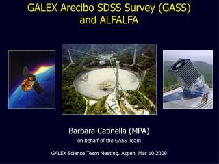 GALEX Arecibo SDSS Survey (GASS) and ALFALFA