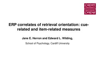 ERP correlates of retrieval orientation: cue-related and item-related measures