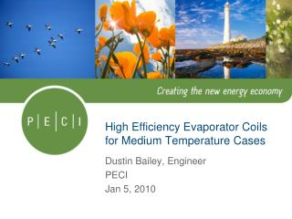 High Efficiency Evaporator Coils for Medium Temperature Cases