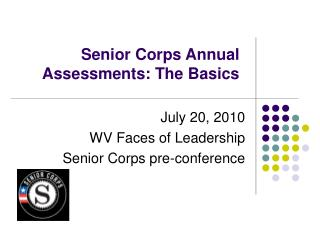 Senior Corps Annual Assessments: The Basics