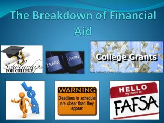 The Breakdown of Financial Aid