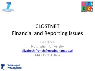 CLOSTNET Financial and Reporting Issues