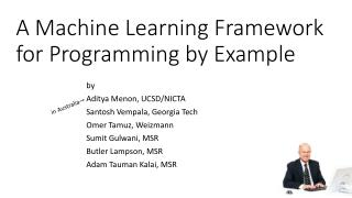 A Machine Learning Framework for Programming  by Example