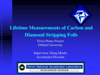 Lifetime Measurements of Carbon and Diamond Stripping Foils