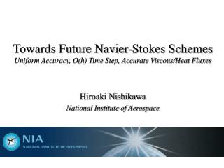 Hiroaki Nishikawa National Institute of Aerospace