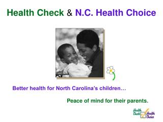 Better health for North Carolina's children…
