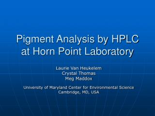 Pigment Analysis by HPLC at Horn Point Laboratory