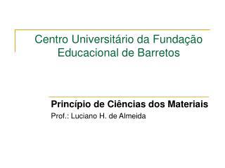 Centro Universitário da Fundação Educacional de Barretos