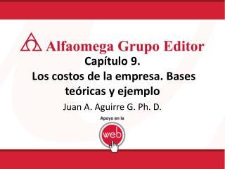Capítulo 9.  Los costos de la empresa. Bases  teóricas y ejemplo