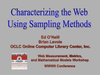 Ed O'Neill Brian Lavoie OCLC Online Computer Library Center, Inc.