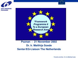 Poznan  -  21 November 2002 Dr. Ir. Matthijs Soede Senter/EG-Liaison The Netherlands