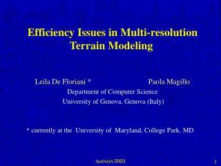 Efficiency Issues in Multi-resolution Terrain Modeling