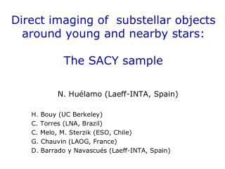 Direct imaging of  substellar objects around young and nearby stars:  The SACY sample