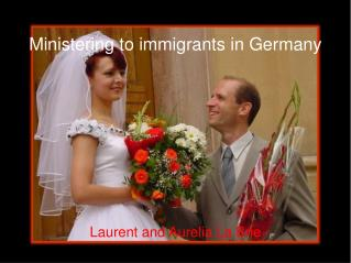 Ministering to immigrants in Germany