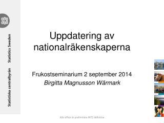 Uppdatering av nationalräkenskaperna