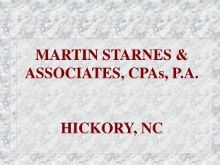 MARTIN STARNES & ASSOCIATES, CPAs, P.A. HICKORY, NC