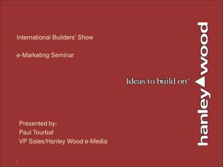 International Builders' Show e-Marketing Seminar