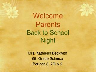 Welcome Parents Back to School Night