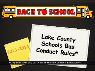Lake County Schools Bus Conduct Rules*