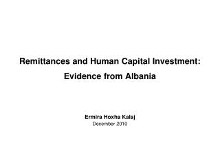Remittances and Human Capital Investment: Evidence from Albania