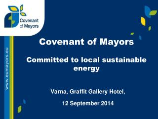 Covenant of Mayors Committed to local sustainable energy