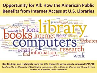 Opportunity for All: How the American Public Benefits from Internet Access at U.S. Libraries