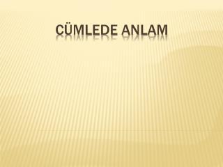 C�MLEDE ANLAM