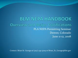 BLM NEPA HANDBOOK Overview and Major Clarifications