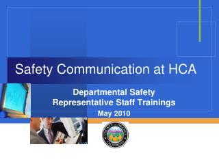 Safety Communication at HCA