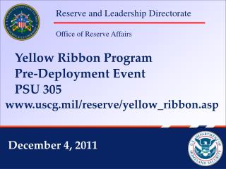 Yellow Ribbon Program     Pre-Deployment Event      PSU 305