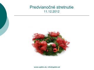 Predvianočné stretnutie  11.12.2012