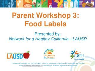 Parent Workshop 3:  Food Labels