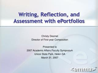 Writing, Reflection, and Assessment with ePortfolios