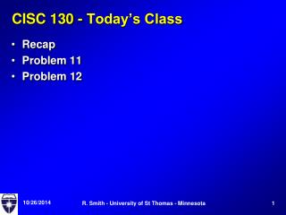 CISC 130 - Today's Class